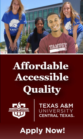 A&M-Central Texas is the affordable, accessible and quality choice to finish your degree!